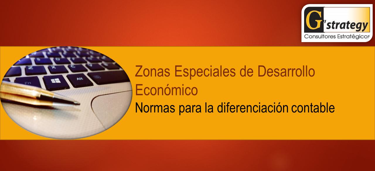 Zonas Especiales de Desarrollo Económico (ZEDES),  normas para la diferenciación contable de las rentas provenientes de actividades desarrolladas dentro del territorio de la ZEDE y fuera de este por operadores de ZEDES